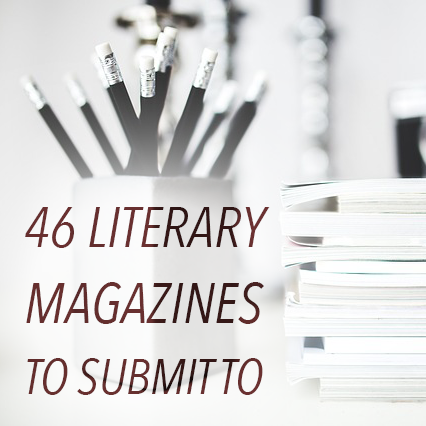46 Literary Magazines To Submit To